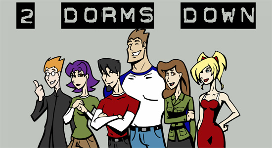 2 Dorms Down Banner