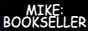 Mike Bookseller